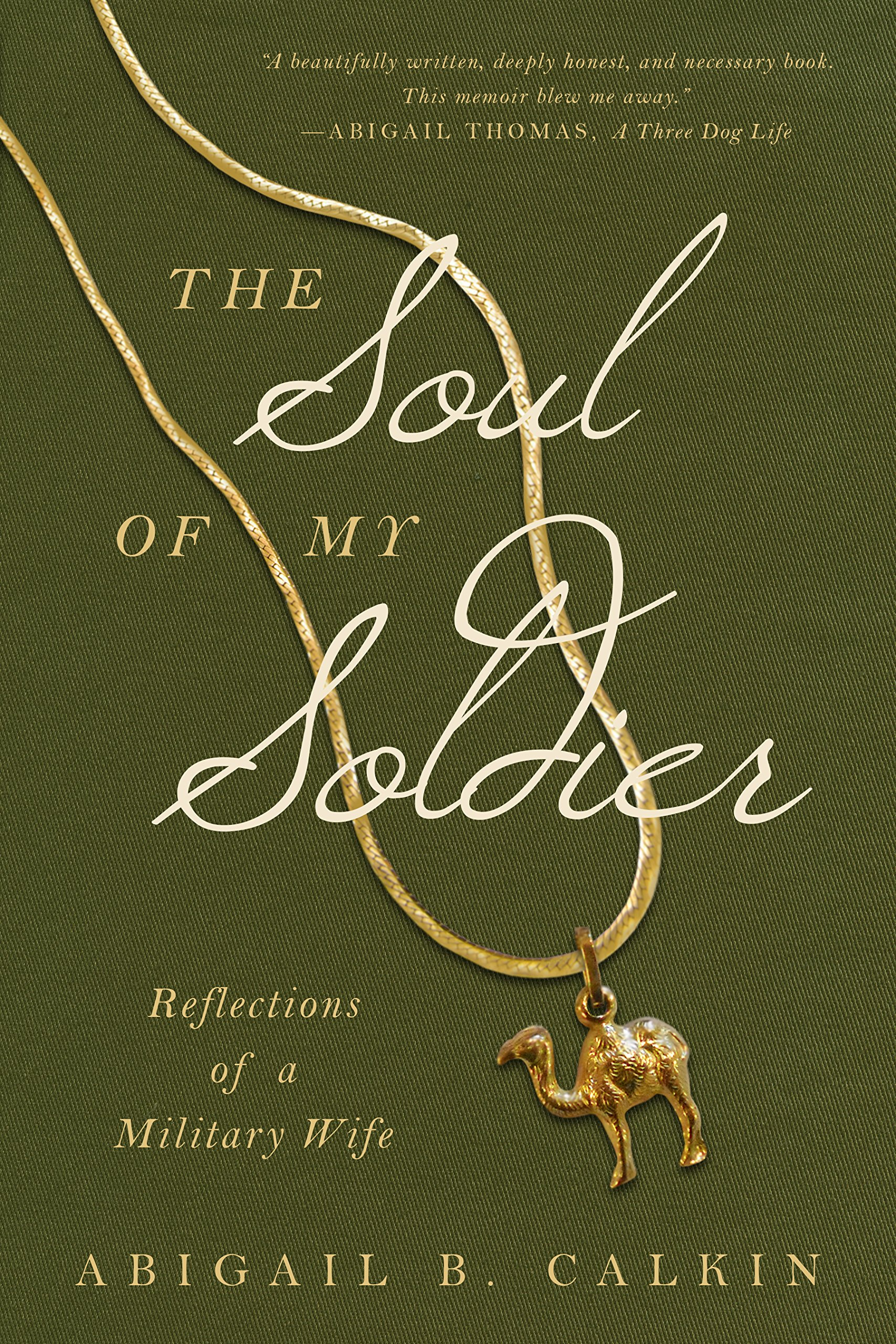 The Soul of My Soldier: Reflections of a Military Wife pdf epub