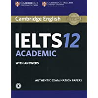 Cambridge IELTS 12 Academic Student's Book with Answers with Audio: Authentic Examination Papers (IELTS Practice Tests)