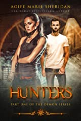 Hunters (The Demon Series Book 1) Kindle Edition