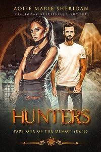 Hunters (The Demon Series Book 1)