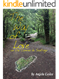 The Way of Love: on the Camino de Santiago
