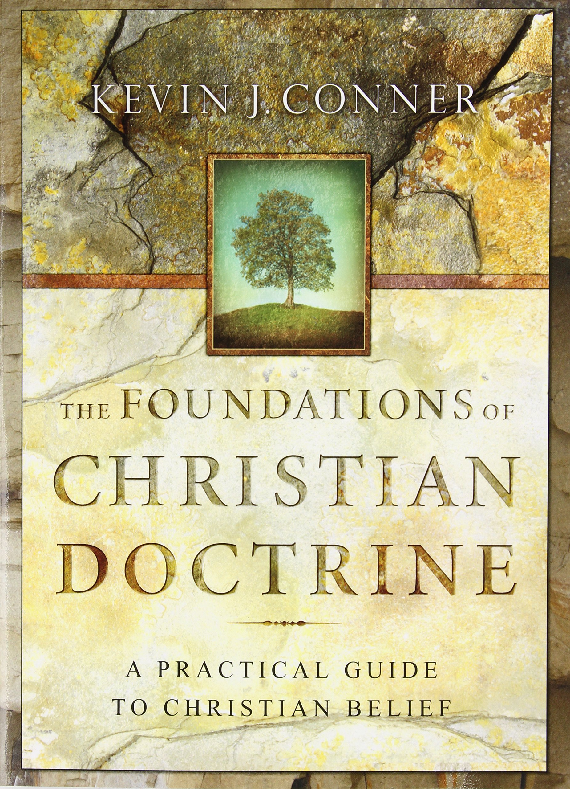 the foundations of christian doctrine kevin j conner
