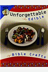 Unforgettable Edible Bible Crafts Paperback