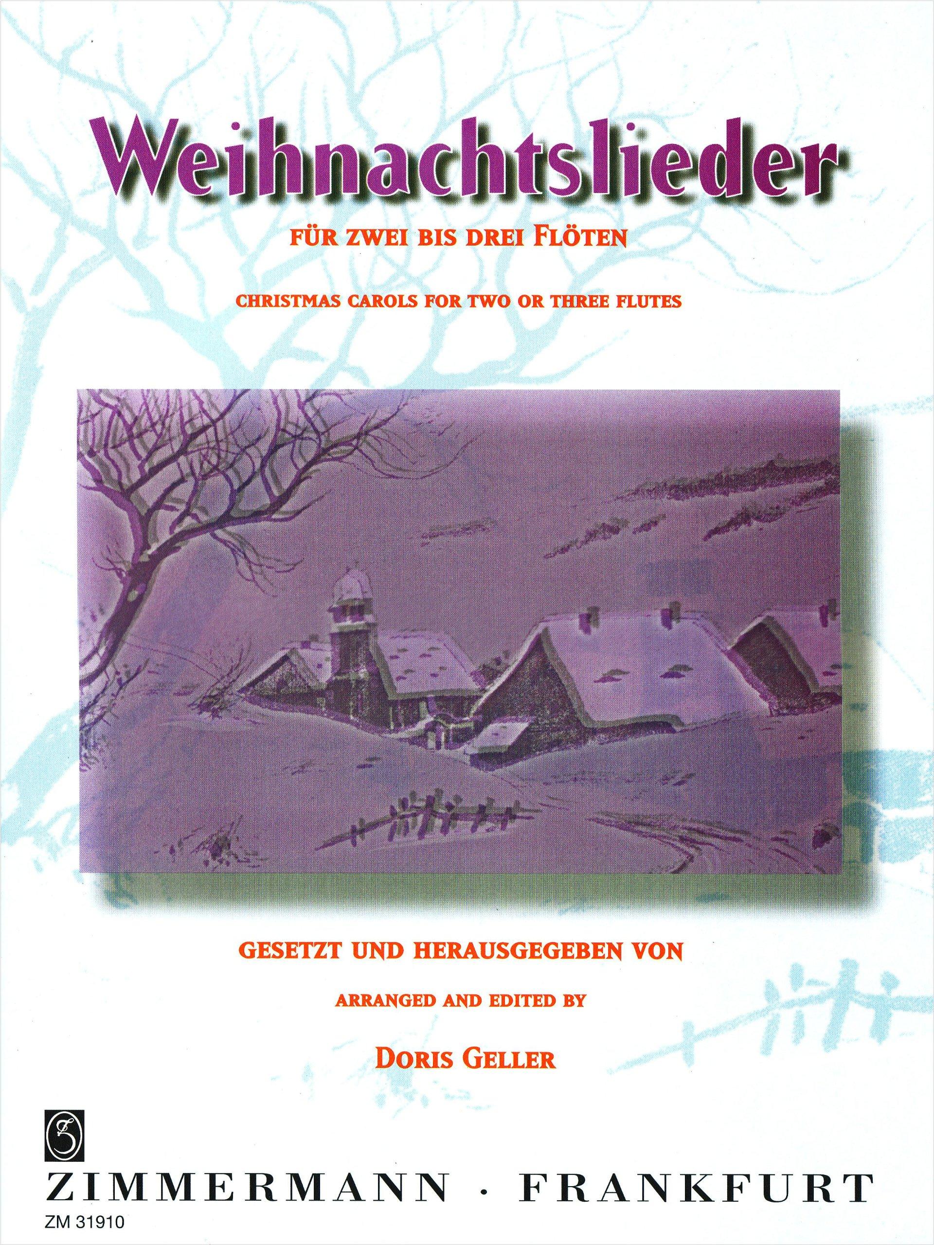 Weihnachtslieder: 2-3 Flöten 3. Flöte ad libitum .: Amazon.de: Doris ...