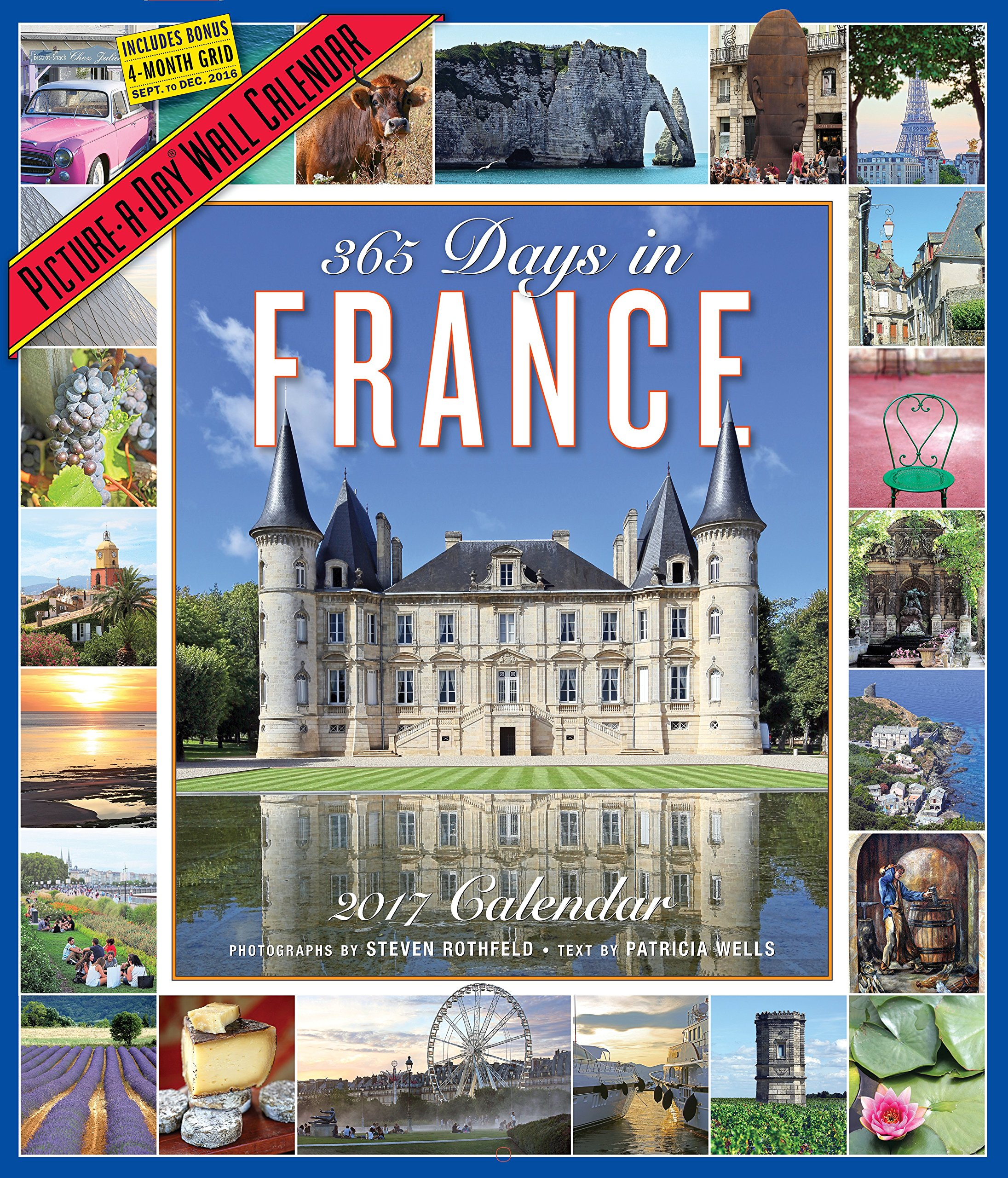 365 Days in France Picture-A-Day Wall Calendar 2017: Workman Publishing:  9780761188537: Amazon.com: Books