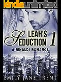 Leah's Seduction: 1 (Gianni and Leah - Leah's Seduction)