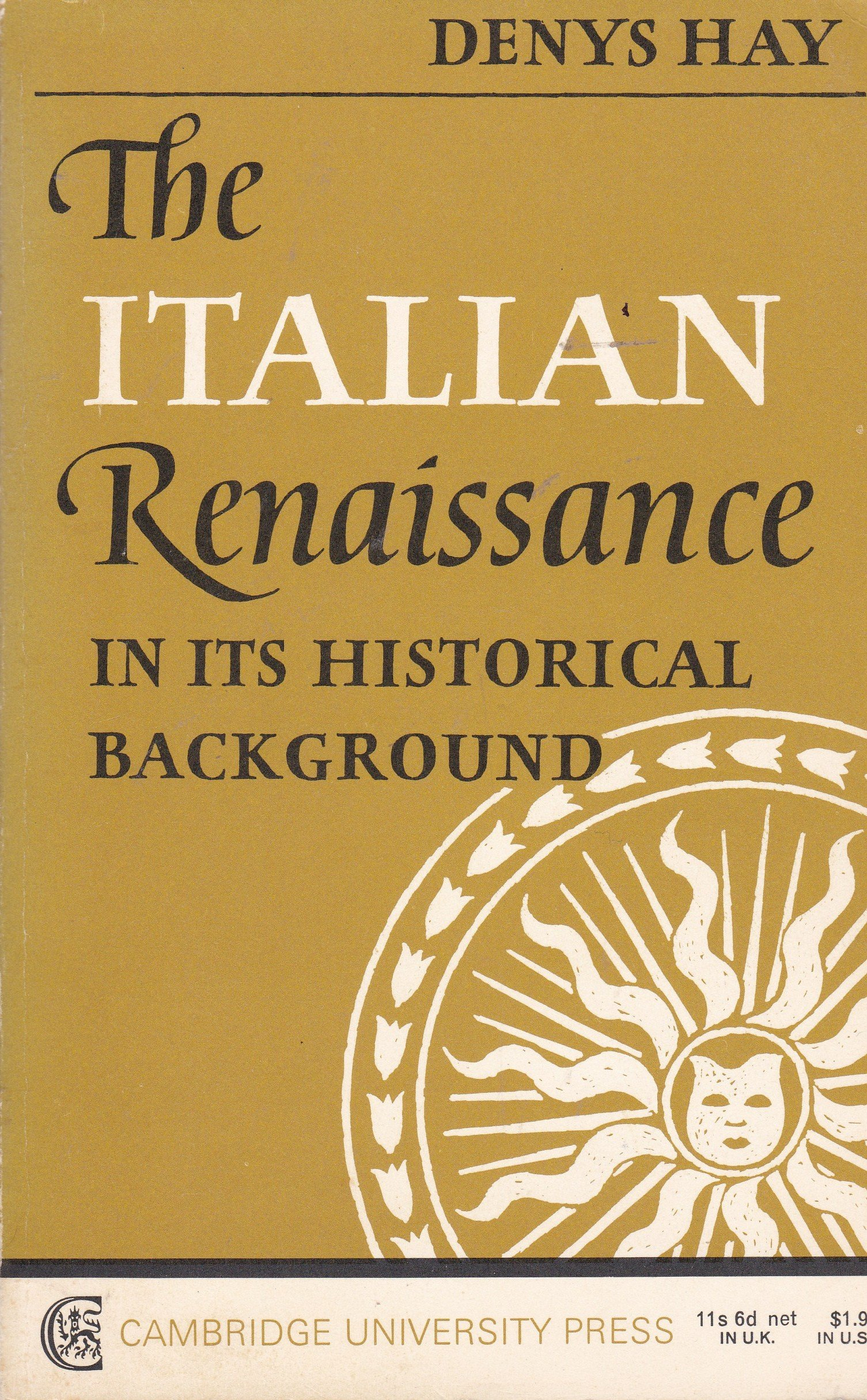 Italian Renaissance in Its Historical Background: Denys Hay