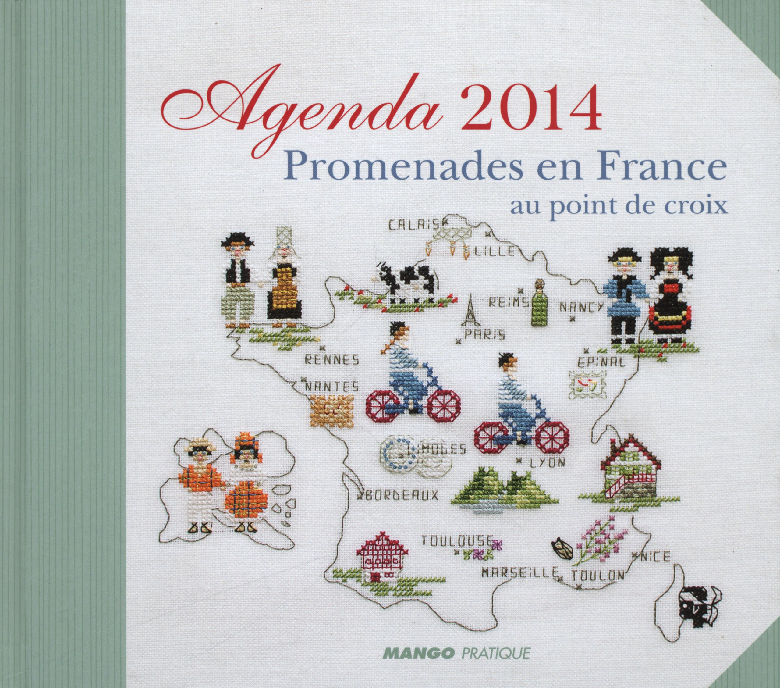 Agenda 2014 Promenade En France Agenda Point De Croix French Edition Collectif 9782812501166 Amazon Com Books