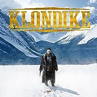 Klondike - Season One