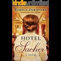 Hotel Sacher: A Novel (English Edition)