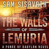 The Walls of Lemuria: A Purge of Babylon Novel