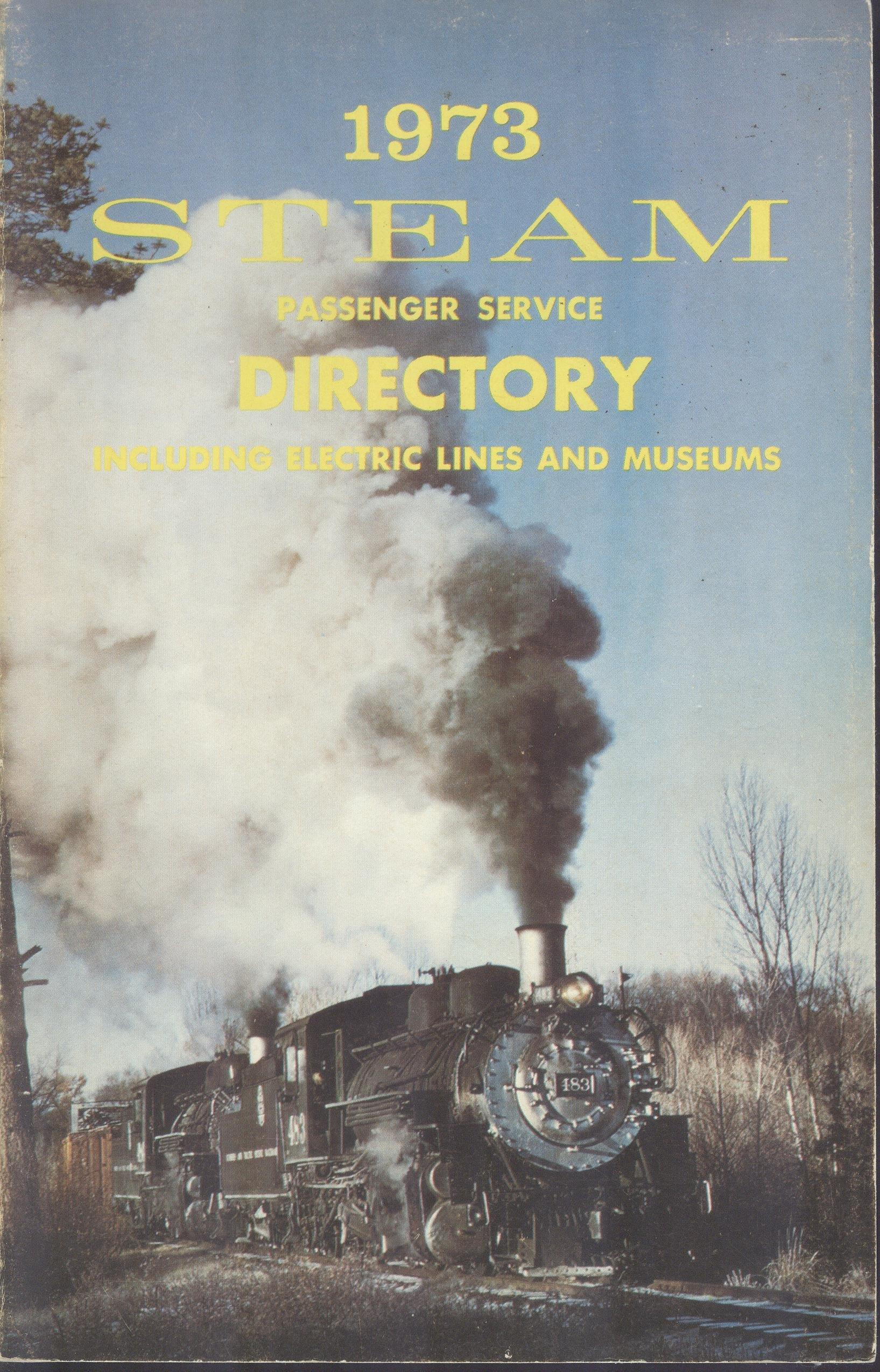 Steam Passenger Service Directory 1973 Eighth Annual: Marvin L. Cohen:  Amazon.com: Books