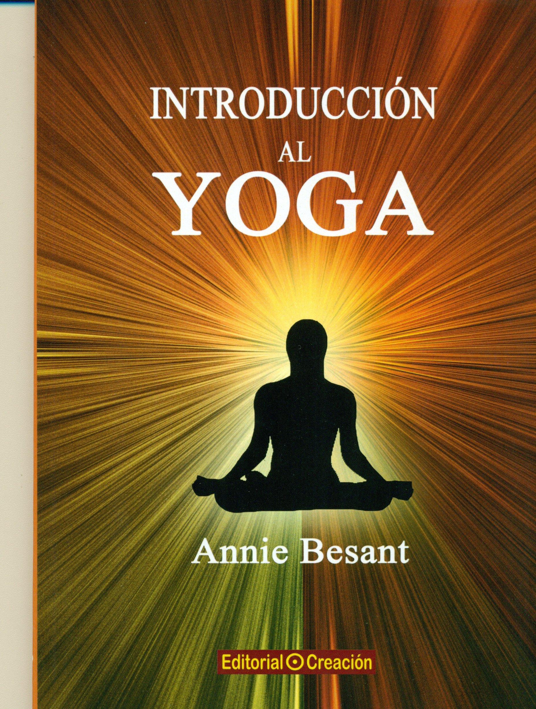 Introducción Al Yoga (Salud Y Naturismo): Amazon.es: Annie ...
