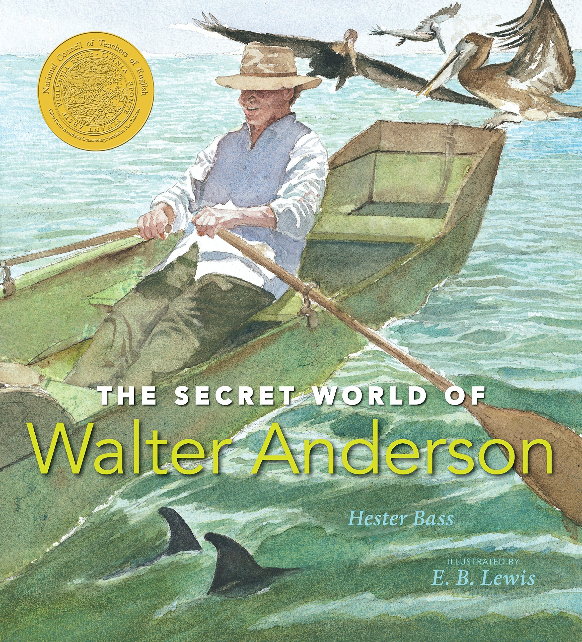 Download The Secret World of Walter Anderson (Orbis Pictus Award for Outstanding Nonfiction for Children) ebook