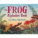 The Frog Alphabet Book (Jerry Pallotta's Alphabet Books)