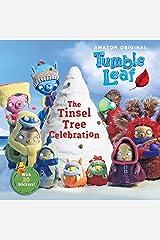 The Tinsel Tree Celebration (Tumble Leaf) Paperback