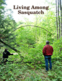 Living Among Sasquatch:  A Primer