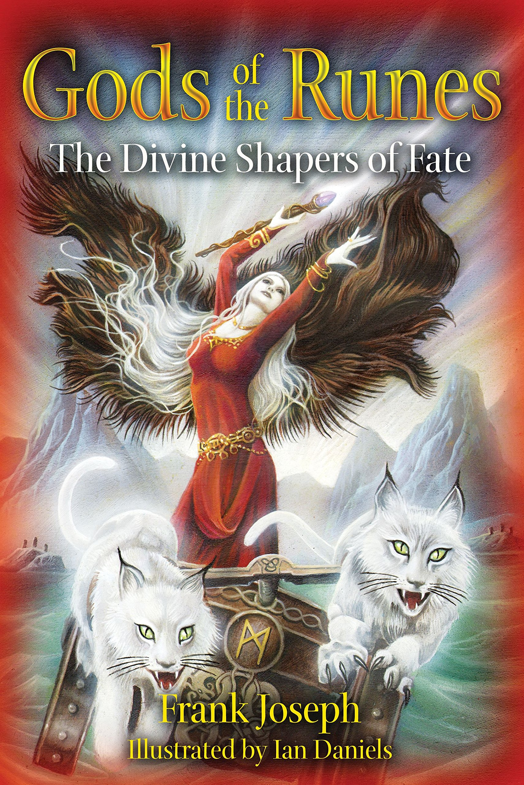 Image for Gods of the Runes  The Divine Shapers of Fate