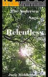 Relentless - The Andersen Saga (The Andersens Book 15)