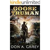 Goose Truman: The Horsemen