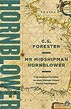 Mr Midshipman Hornblower (A Horatio Hornblower Tale of the Sea, Band 1)