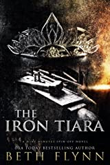 The Iron Tiara: A Nine Minutes Spin-Off Novel Kindle Edition