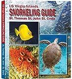 US Virgin Islands Snorkeling Guide: St. Thomas, St. John, St. Croix