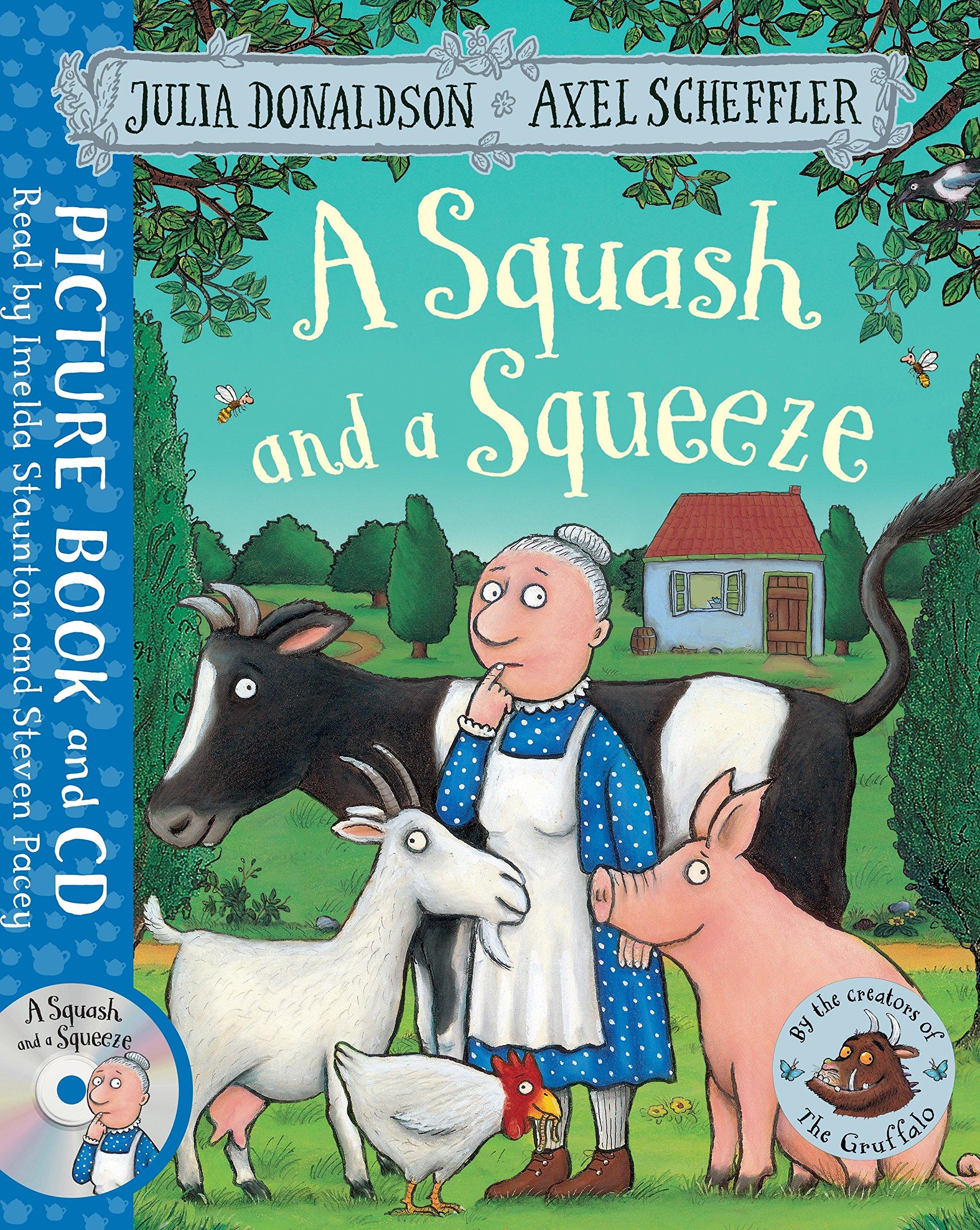 Donaldson, J: Squash and a Squeeze: Amazon.es: Donaldson, Julia ...
