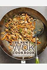 The New Wok Cookbook: A Stir Frying Cookbook for the Wok (2nd Edition) Kindle Edition