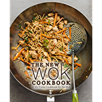 The New Wok Cookbook: A Stir Frying Cookbook for the Wok (2nd Edition) (English Edition)