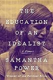 The Education of an Idealist: A Memoir (English Edition)