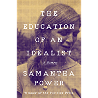 The Education of an Idealist: A Memoir (English Edition)
