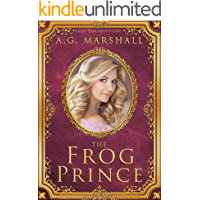 The Frog Prince (Fairy Tale Adventures Book 2)