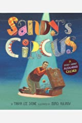 Sandy's Circus: A Story About Alexander Calder Hardcover