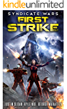 Syndicate Wars: First Strike: A Space Opera Fantasy (Seppukarian Book 1)