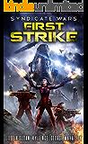 Syndicate Wars: First Strike (Seppukarian Book 1)