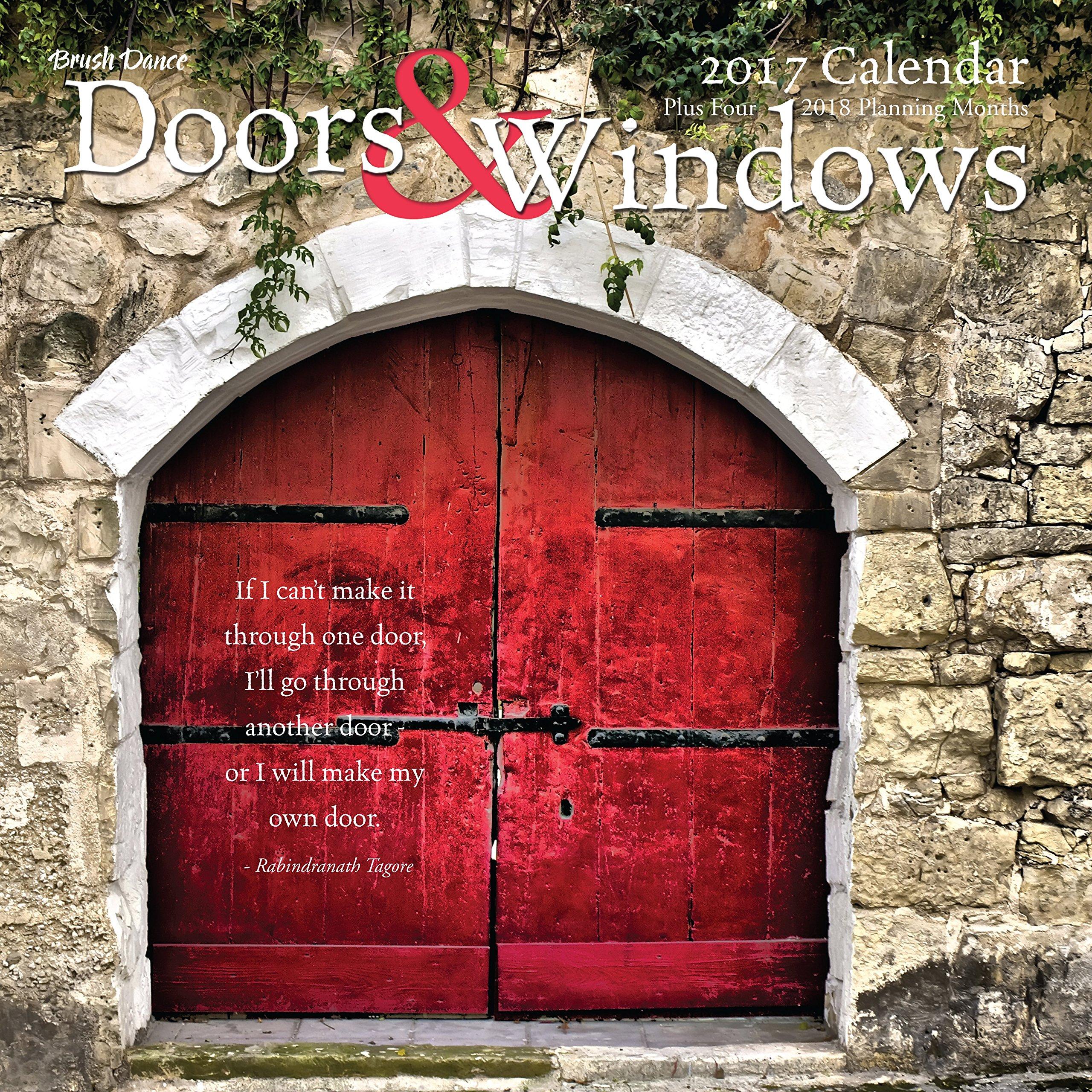 Doors Windows 2017 Wall Calendar Brush Dance 9781610464178