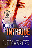 a Touch of Intrigue: The Everly Gray Adventures