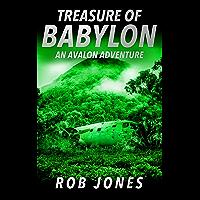 Treasure of Babylon (An Avalon Adventure Book 2) (English Edition)