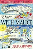 Date with Malice: A Dales Detective Novel 2