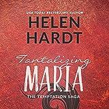 Tantalizing Maria: The Temptation Saga, Book 7