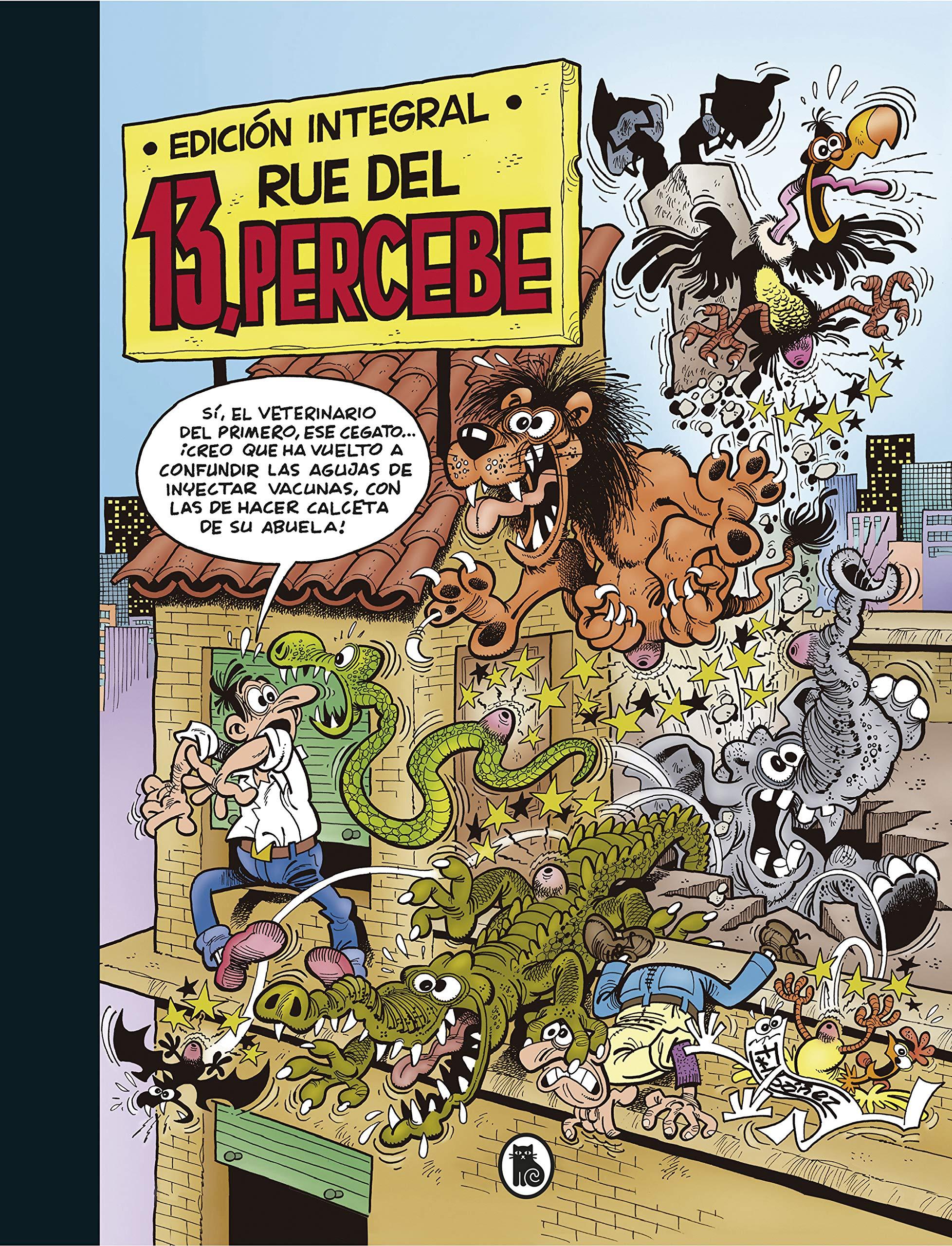 13, Rúe del Percebe (edición integral) (Bruguera Clásica) por Francisco Ibáñez