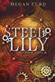 Steel Lily (The Periodic Series Book 1)