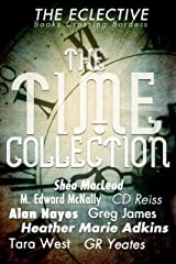 The Eclective: The Time Collection Kindle Edition