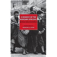 Memoir Of The Warsaw Uprising, A