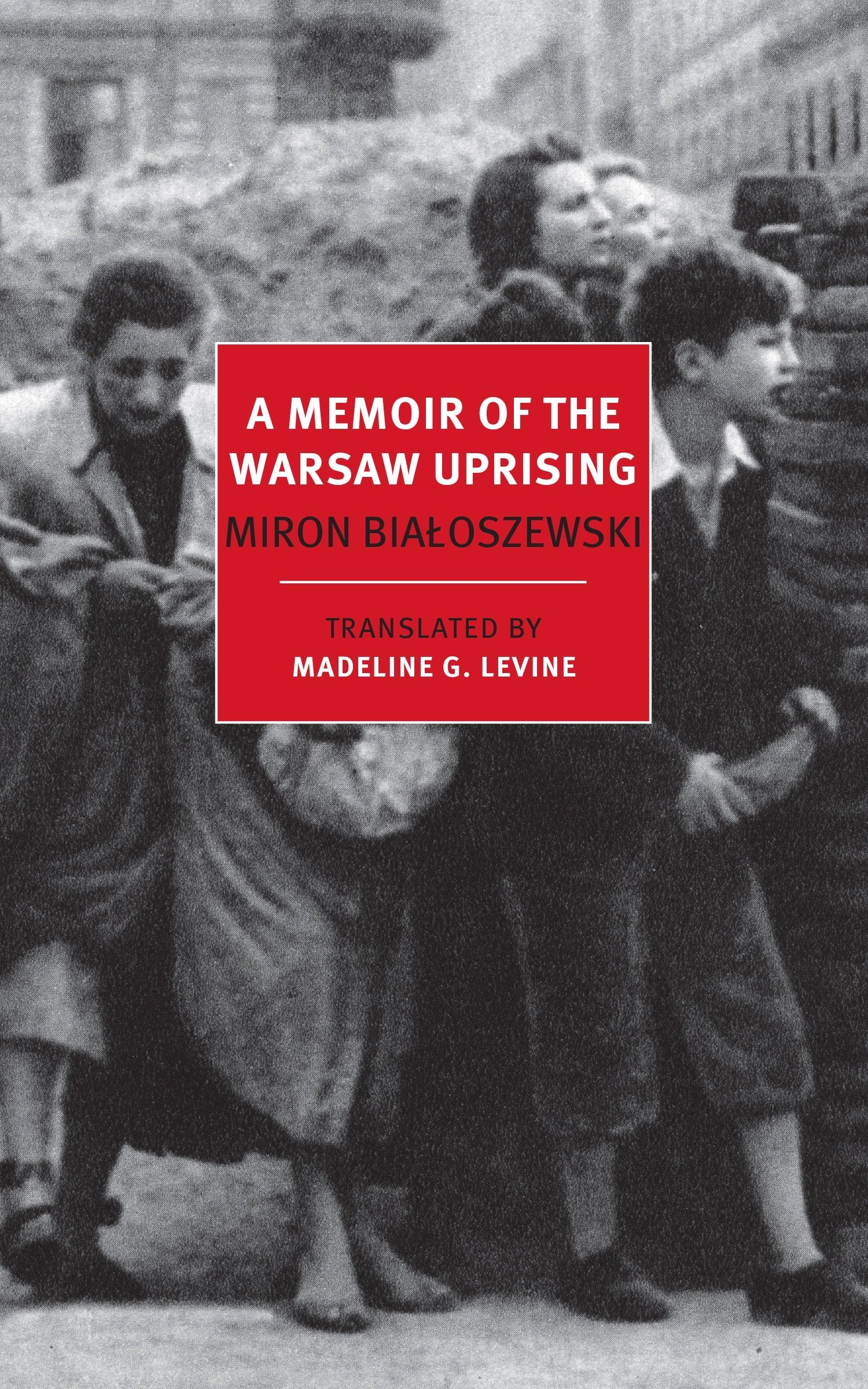 Read Online A Memoir of the Warsaw Uprising (New York Review Books Classics) pdf