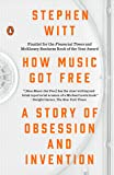 How Music Got Free: A Story of Obsession and