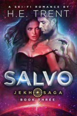 Salvo: A Sci-Fi Romance (The Jekh Saga Book 3) Kindle Edition