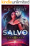 Salvo: A Sci-Fi Romance (The Jekh Saga Book 3)
