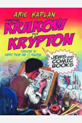 From Krakow to Krypton: Jews and Comic Books Paperback